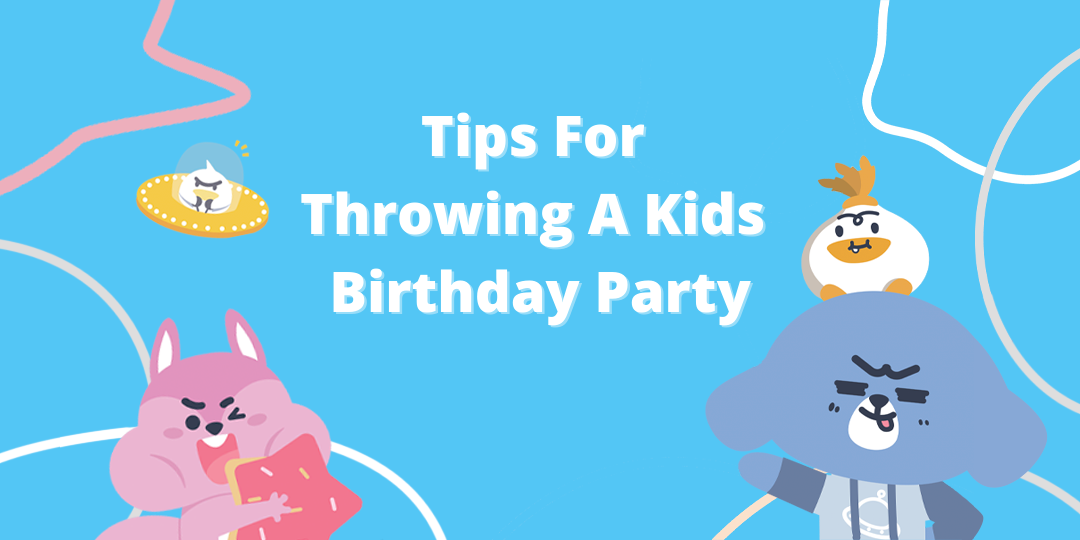 How to Throw the Best Kids Birthday Party Ever